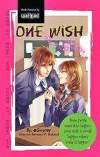 ONE WISH --♥ON HOLD♥-- by Gwyney