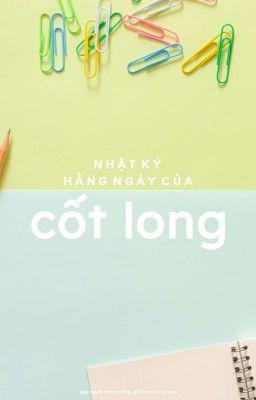 Đọc truyện ff/ Song Huyền - Nhật ký hằng ngày của Cốt Long.