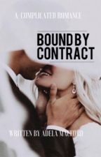 Bound By Contract by adelamacford