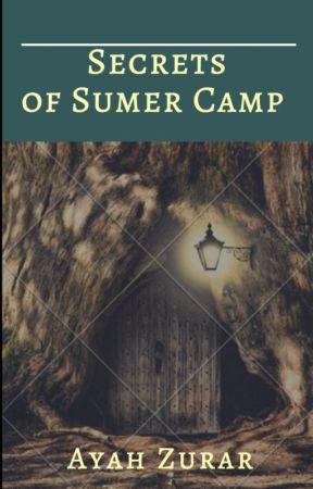 The Secrets of Summer Camp by Ayah_Zurar