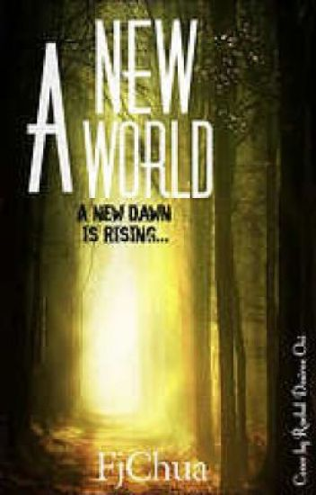 A New World (ON HOLD UNTIL FURTHER ANNOUNCEMENT)