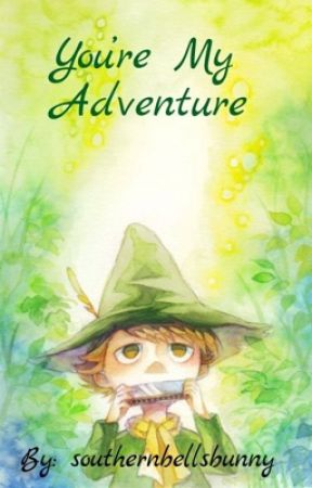 You're My Adventure // Snufkin x Female!Reader  by southernbellsbunny