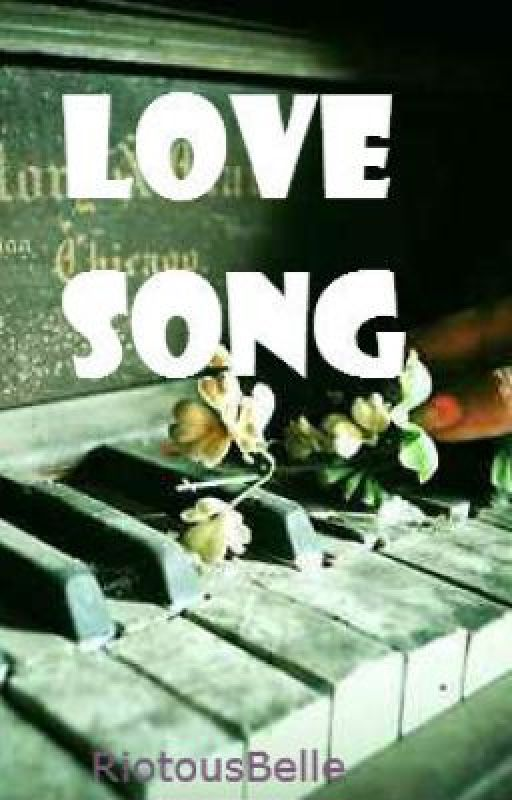 Love Song by RiotousBelle
