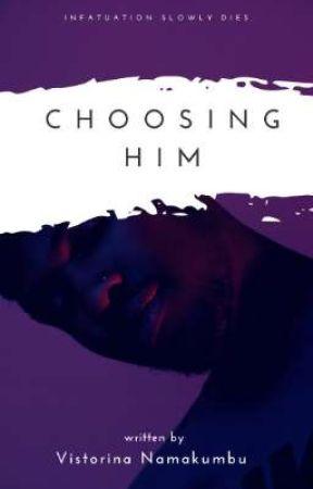 Choosing Him  by veereadss