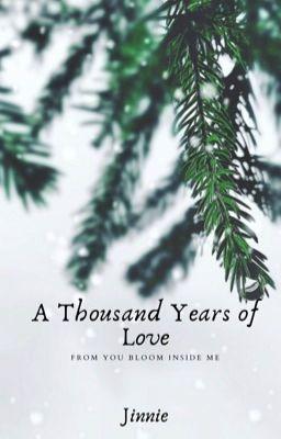 Đọc truyện [Longfic| Cheolhan] A Thousand Years Of Love