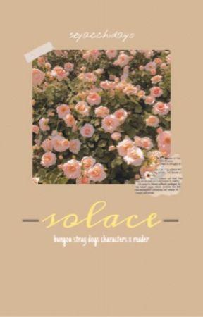 solace [bsd (various) x reader] by seyacchidayo