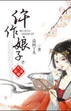 Ngỗ tác nương tử - Thanh nhàn nha đầu - Hoàn (cổ đại, phá án) by haru_kt
