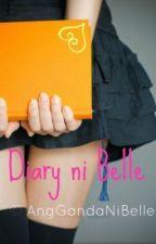 Diary ng Panget (Diary ni Belle) FanFic by BuhayMariaClara