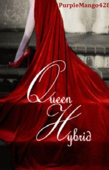 Draft: Queen Hybrid