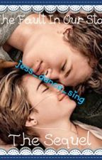 The Fault In Our Stars: The Sequel by jess_dance_sing