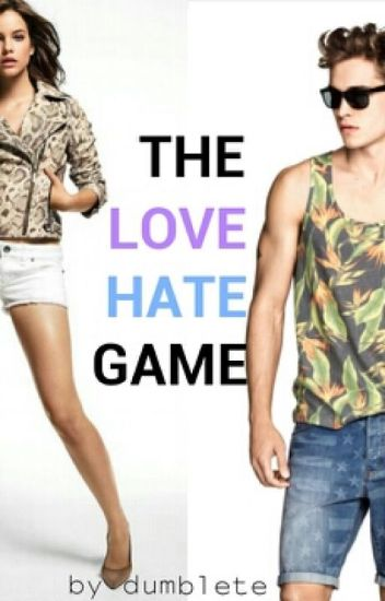 The Love Hate Game