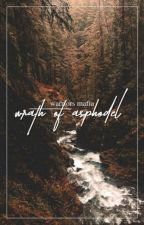 《 Wrath of Asphodel ❖ Warriors Mafia 》 by bxbblesong--