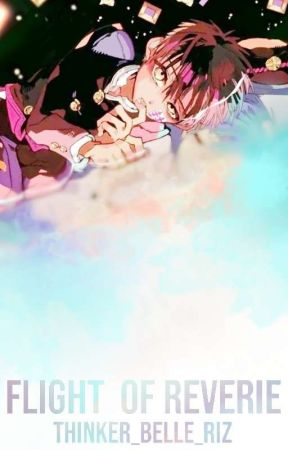 Flight of Reverie 『 Tᴏɪʟᴇᴛ-ʙᴏᴜɴᴅ Hᴀɴᴀᴋᴏ X Rᴇᴀᴅᴇʀ 』 by Thinker_Belle_Riz