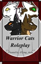 Warrior cat role play (Open) book 3 by Gone_Forever-