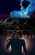 SOUL REAPERS by NicholaiCross
