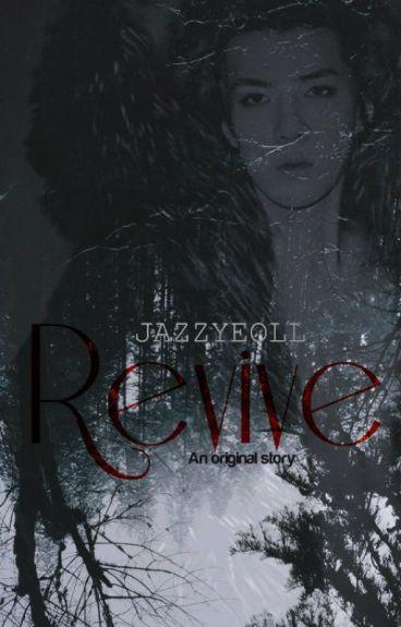 Revive. (EXO's Sehun)