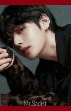 M R . S a d i s t by Yoonjiiyyy