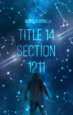 Title 14 Section 1211 by mmbonilla8