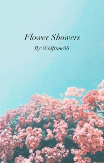 🌺 Flower Showers 🌺