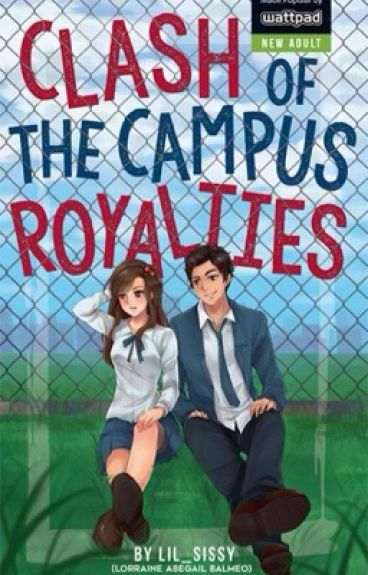 Clash of the Campus Royalties (CCR) - COMPLETED                                                  (SOON TO BE PUBLISHED)