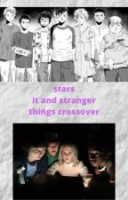 Stars~•°☆°•☆°•☆°•~ {it  &  stranger things crossover} EDITED by 1-800-Imnotahoe