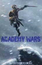 Academy Wars by anime_and_kid