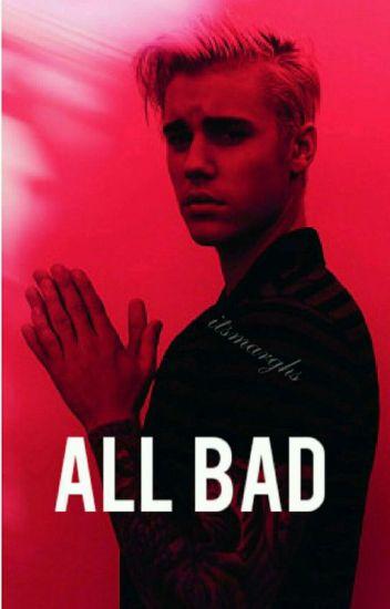 All Bad