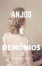 Anjos e demônios by Coffe_senpai