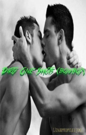 Dirty One Shots (boyxboy)