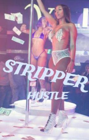 Stripper Hustle  by Alasia15