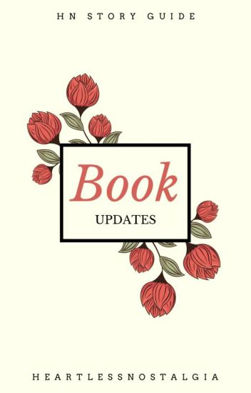 Book Updates (Story Guide! Check Here!)
