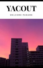 Chronique de Yacout : Welcome Paname by Chroniques_world