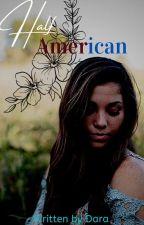 Half American by darawriting