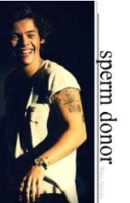 Sperm donor ♔ Harry Styles [ In French ] by HalfaHeart_withoutU