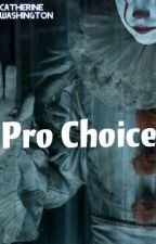 Pro Choice ✓ by Cat_4488