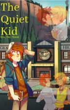 The Quiet Kid by Eris_The_Fluxed