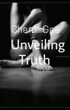 Unveiling Truth (The Seige Series 2) by ChemGee