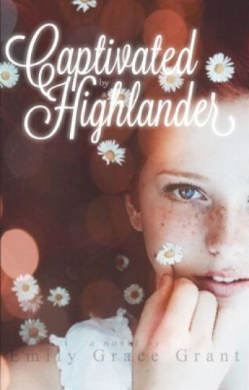 Captivated by a Highlander