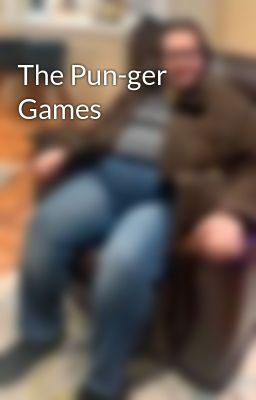 The Pun-ger Games