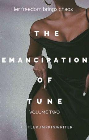 The Emancipation of Tune | Volume 2 | by LittlePumpkinWriter