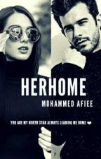 HER HOME ❤( AR_YA) by MohammedAfiee