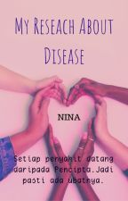 My Research About Disease by amaninamdhh