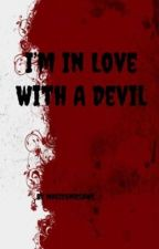I fell in love with the devil by malakben12