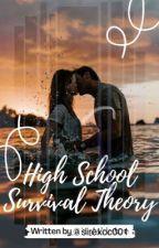 High School Survival Theory by nightbirdxxo