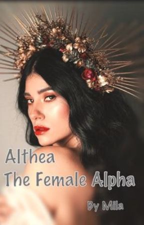 Althea - The Female Alpha by milz0923