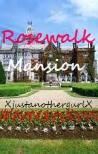 Rosewalk Mansion by anothergeekygurl