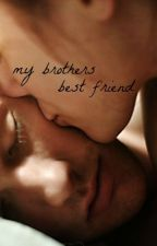 My brothers best friend by nellynessa