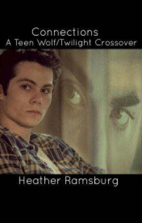 Connection - A Teen Wolf/Twilight Crossover by SoulBurningBright