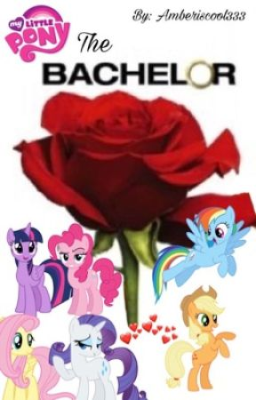The Bachelor: MLP Version by amberiscool333