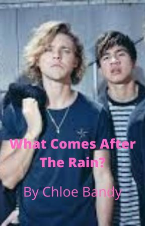 What Comes After The Rain? (#2 in 5sos collection) by _fanfiction_by_chloe